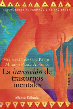 La invención de los Trastornos Mentales-Marino Perez y Hector Gonzalez